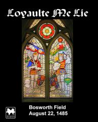 Loyaulte Me Lie - Bosworth Field, August 22, 1485