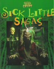 Sick Little Sagas