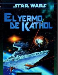 El Yermo De Kathol (The Kathol Outback) (Spanish Edition)