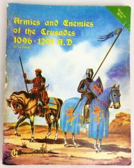 Armies and Enemies of the Crusades - 1096-1291 AD (1st Edition)