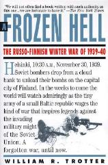 Frozen Hell, A - Russo-Finnish Winter War of 1939-40