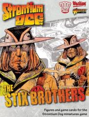 Stix Brothers, The