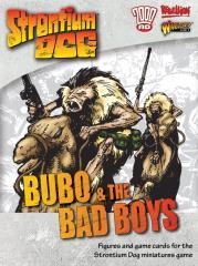 Bubo & the Bad Boys