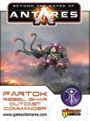 Fartok - Rebel Ghar Outcast Commander