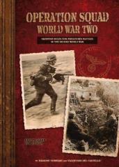 Operation Squad World War Two - Skirmish Rules for Miniature Battles
