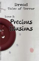 Issue #2 - Precious Illusions