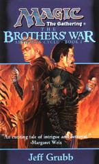 Artifacts Cycle #1 - The Brothers' War