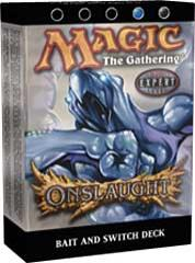 Onslaught - Bait and Switch
