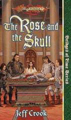 Bridges of Time - The Rose and the Skull