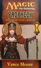 Masquerade Cycle #3 - Prophecy