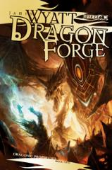 Draconic Prophecies #2 - Dragon Forge