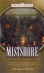 Ed Greenwood Presents - Waterdeep, Mistshore