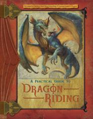 Practical Guide to Dragon Riding, A