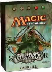 Shadowmoor - Overkill