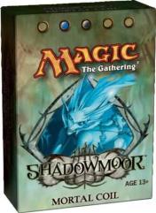 Shadowmoor - Mortal Coil