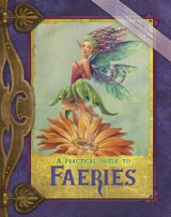 Practical Guide to Faeries, A