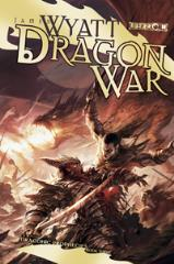 Draconic Prophecies #3 - Dragon War