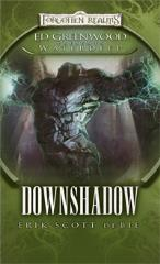 Ed Greenwood Presents - Waterdeep, Downshadow