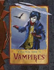 Practical Guide to Vampires, A