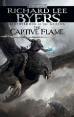 Brotherhood of the Griffon #1 - The Captive Flame