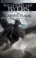 Brotherhood of the Griffon #1 - The Captive Flame