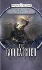 Ed Greenwood Presents - Waterdeep, The God Catcher