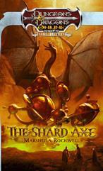 Shard Axe, The