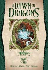 Chronicles Young Reader #6 - A Dawn of Dragons