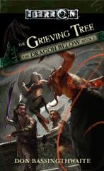 Dragon Below, The #2 - The Grieving Tree