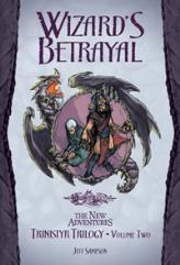 Trinistyr Trilogy #2 - Wizard's Betrayal