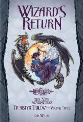 Trinistyr Trilogy #3 - Wizard's Return