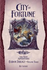 Elidor Trilogy, The #3 - City of Fortune