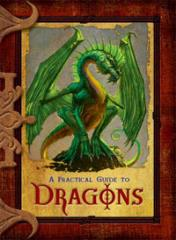 Practical Guide to Dragons, A