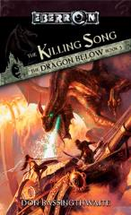 Dragon Below, The #3 - The Killing Song