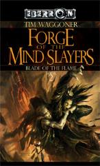 Blade of the Flame #2 - Forge of the Mindslayers