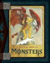 Practical Guide to Monsters, A