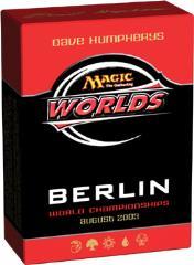 2003 World Championships Deck - Dave Humpherys (Semi-Finalist)