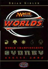 2002 World Championships Deck - Brian Kibler (11th Place)