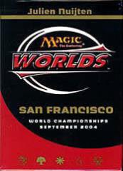 2004 World Championships Deck - Aeo Paquette (2nd Place)