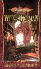 Dragons in the Archives - The Best of Weis & Hickman