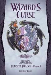 Trinistyr Trilogy #1 - Wizard's Curse