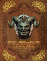 Against the Slave Lords (Premium Reprint Edition)