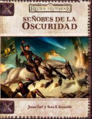 Senores de la Oscuridad (Lords of Darkness) (Spanish)