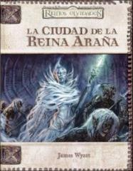 La Ciudad de la Reina Arana (City of the Spider Queen) (Spanish)