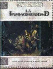 La Infraoscuridad (Underdark) (Spanish)