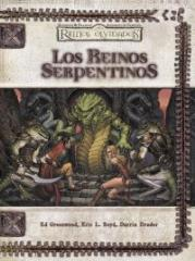Los Reinos Serpentinos (Serpent Kingdoms) (Spanish)