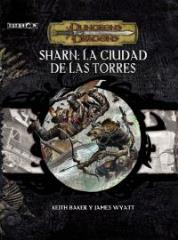 Sharn - La Ciudad de las Torres (Sharn - City of Towers) (Spanish)