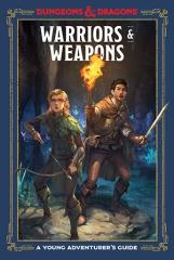 Young Adventurer's Guide, A - Warriors & Weapons
