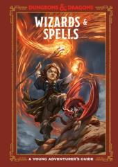Young Adventurer's Guide, A - Wizards & Spells
