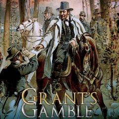 Grant's Gamble, Wilderness Campaign of 1864